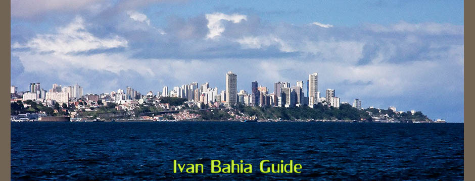 Salvador skyline 21st century - with Ivan's Salvador da Bahia & Chapada Diamantiana national park's official tour guide